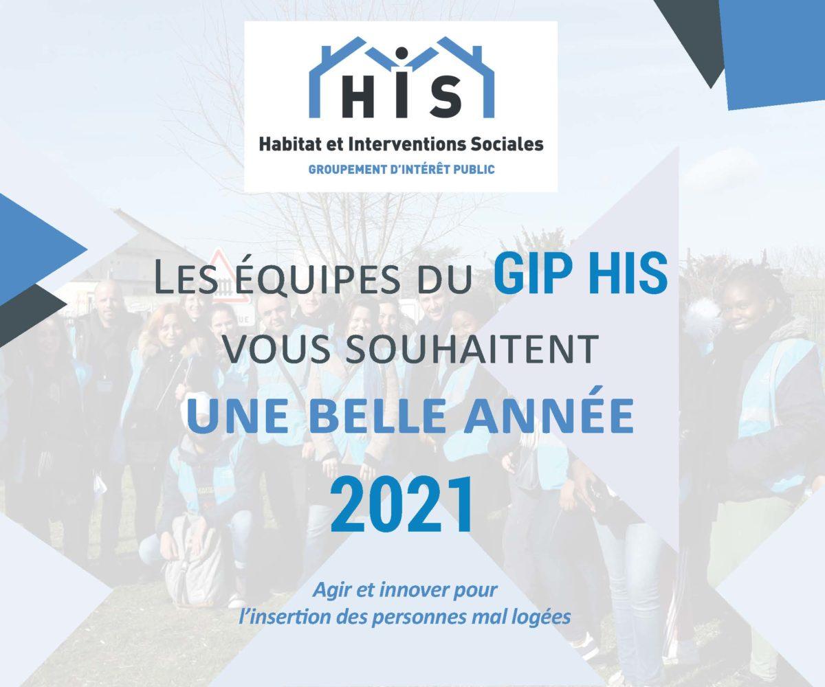 Les équipes du GIP HIS vous souhaitent une belle année 2021